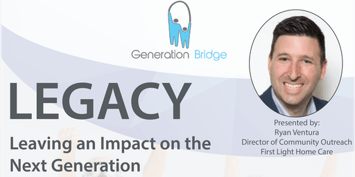 Legacy: Leaving An Impact on The Next Generation