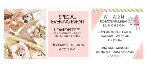 WHW2N - Richmond/Fulshear (SPECIAL HOLIDAY EVENING EVENT)
