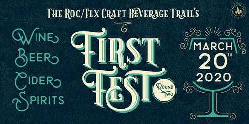 ROC/FLX Craft Beverage Trail First Fest - ROUND TWO!