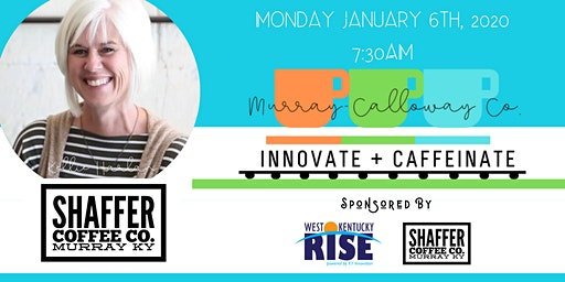 Innovate + Caffeinate