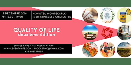 Quality of Life Deuxième édition biglietti