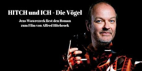 HITCH und ICH - Die Vögel Tickets