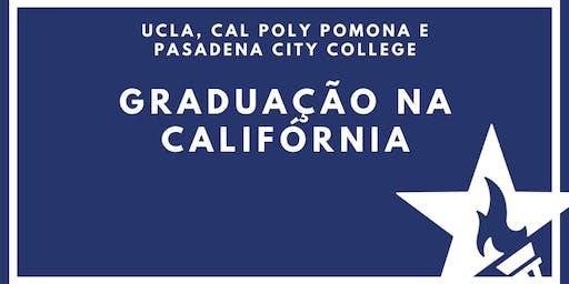 [ONLINE] Graduação na Califórnia com UCLA, Cal Poly Pomona e Pasadena City College