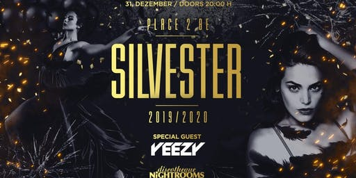 Silvester 2019/2020 ✘ Place 2 Be ✘ Nightrooms Dortmund