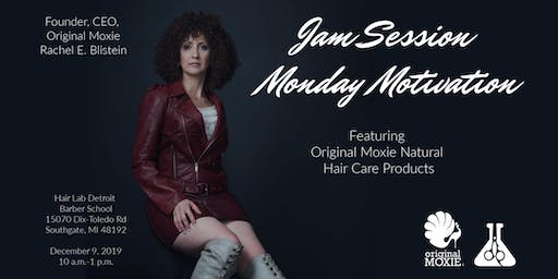 Monday Motivation with Rachel Blistein, CEO and Founder of Origanal Moxie Natural Hair Products