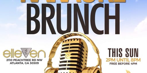 Brunch Club ATL -Karaoke Edition - Atlanta's Newest Brunch Experience!