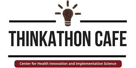 Thinkathon Cafe tickets