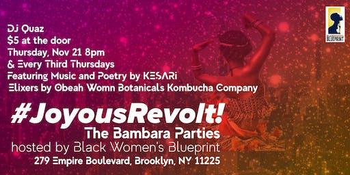 Joyous Revolts!: The Bambara Parties
