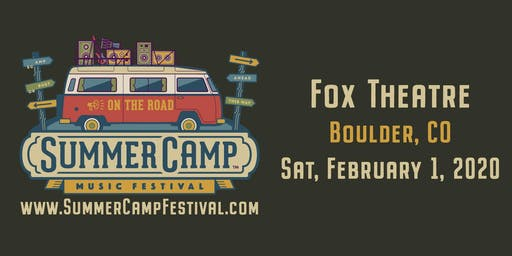 Summer Camp Festival 2020.Summer Camp On The Road Tour 2020 Tickets Sat Feb 1 2020