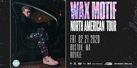 Wax Motif at Royale | 2.21.20 | 10:00 PM | 21+ tickets