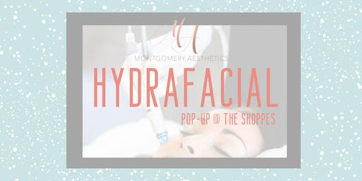 HydraFacial Pop-Up at The Shoppes
