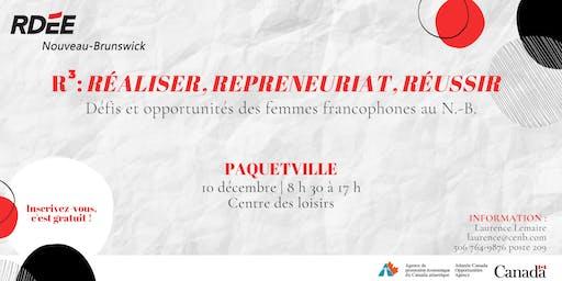 R3 : Réaliser, repreneuriat, réussir - Paquetville