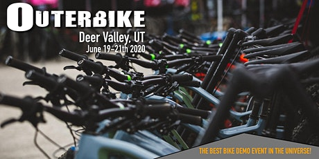 OUTERBIKE - DEER VALLEY - 2020 tickets
