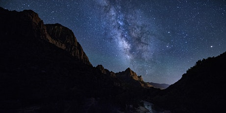 Zion National Park Night Skies Photography Workshop tickets