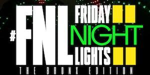 "#FNL: Friday Night Lights"" Bronx Edition"
