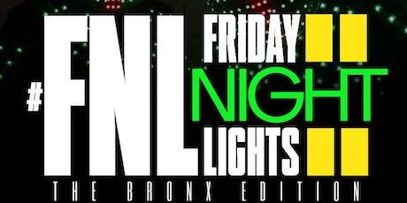 "#FNL: Friday Night Lights"" Bronx Edition tickets"