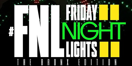 "#FNL: Friday Night Lights"" Bronx Edition tickets"