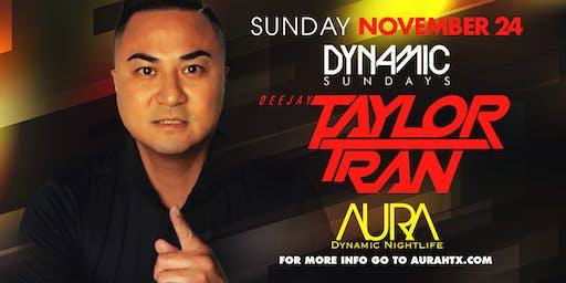 Aura Dynamic Sunday ft. Dj Taylor Tran |11.24.19|