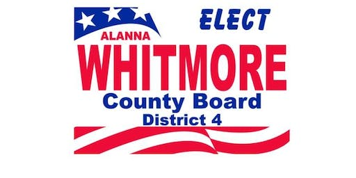 Alanna Whitmore for Lake County Board District 4 Fundraiser