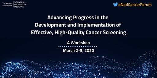 Development and Implementation of Effective, High-Quality Cancer Screening