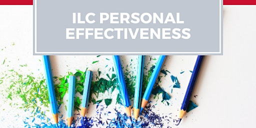 ILC Personal Effectiveness Workshop