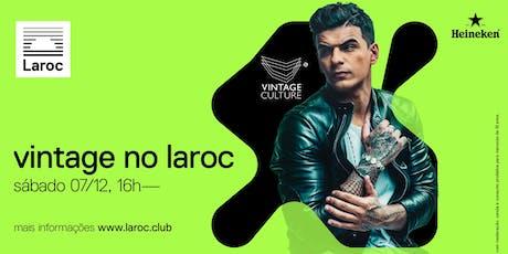 07/12 | Vintage no Laroc biglietti