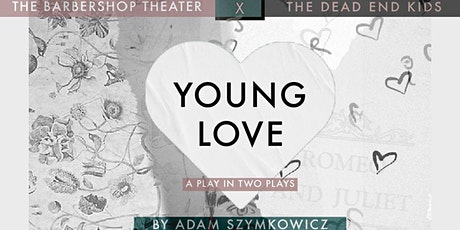 YOUNG LOVE by Adam Szymkowicz tickets