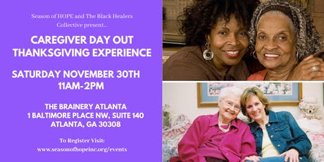 Caregiver Day Out Thanksgiving Experience tickets