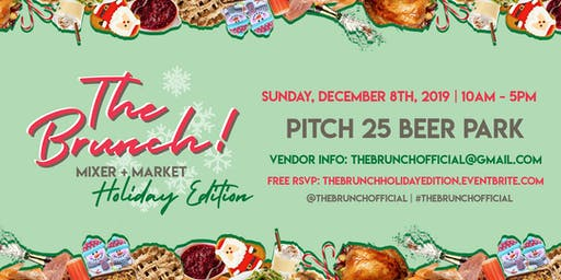 The Brunch! Mixer & Market: Holiday Edition!