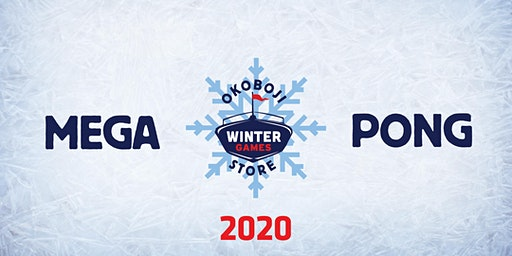 2020 - Mega Pong Winter Games