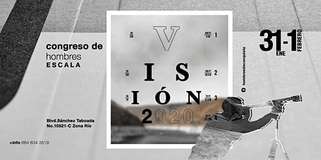 Congreso de Hombres Escala Visión 2020 tickets