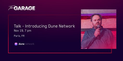 Introducing Dune Network @TheGarage_Paris