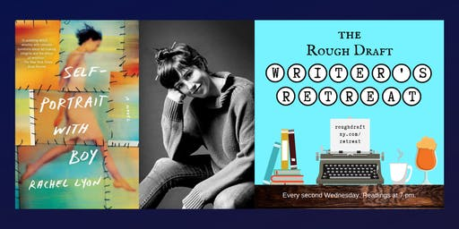 Rachel Lyon, Author of Self-Portrait With Boy, Reads at Rough Draft