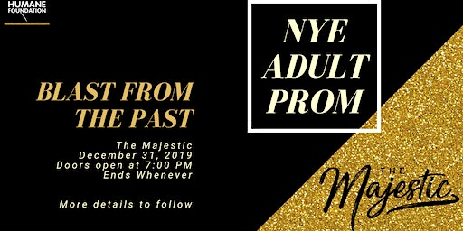 Blast From The Paste, NYE Adult Prom