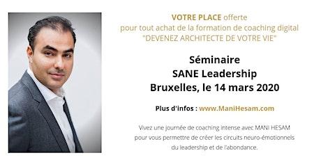 Séminaire Mani Hesam, Devenez Architecte de votre vie , à Bruxelles tickets