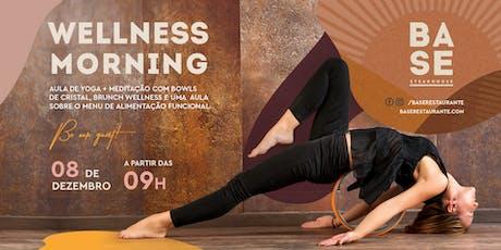 WELLNESS MORNING -  5ª edição - Manhã especial com Yoga, Meditação e Brunch ingressos