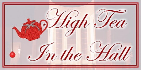 High Tea in the Hall- A Texas Holiday Celebration at Hall of State tickets