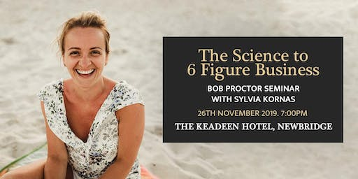 Bob Proctor Seminar with Sylvia Kornas - The Science to 6 Figure Business