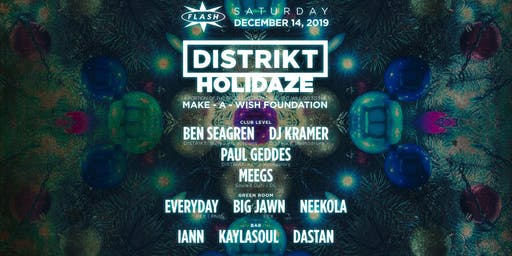 DISTRIKT  Presents Holidaze at Flash •  Washington DC