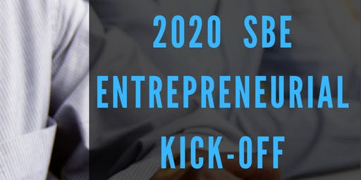 2020 SBE Entrepreneurial Kick Off