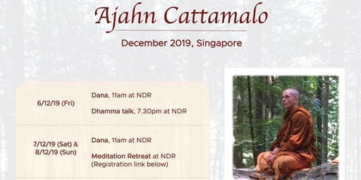 2019 | 2-day Retreat  in Singapore led by Ajahn Cattamalo