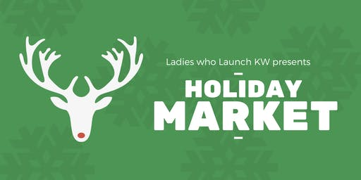 Ladies who Launch KW: Interactive Holiday Market