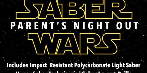 Saber Wars Parent's Night Out