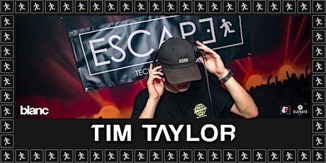 Escape: Tim Taylor tickets