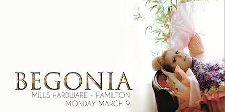 Begonia + Bianca Bernardi tickets