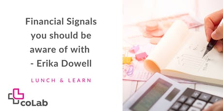 Financial Signals you should be aware of with Erika Dowell tickets