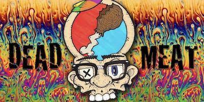 DEAD MEAT - A Grateful Dead Tribute