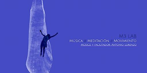 M3 Lab: Música // Meditación // Movimiento