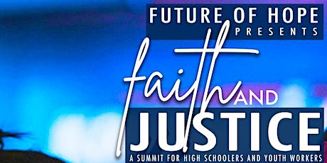 Faith and Justice Summit tickets