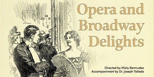AN Evening of Opera and Broadway Delights